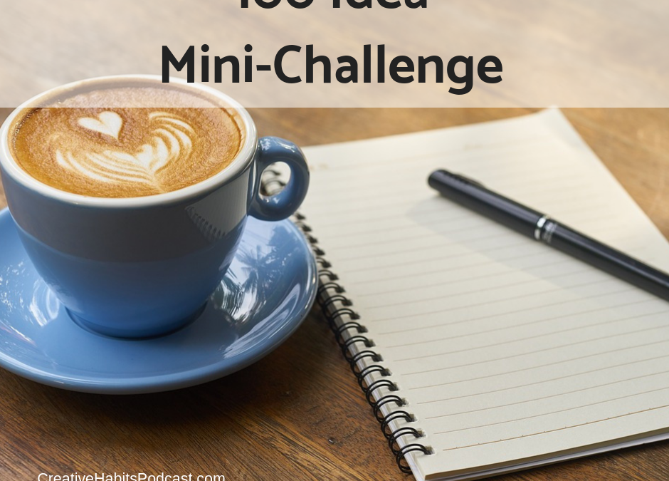 Mini Challenge: The 100 Idea List
